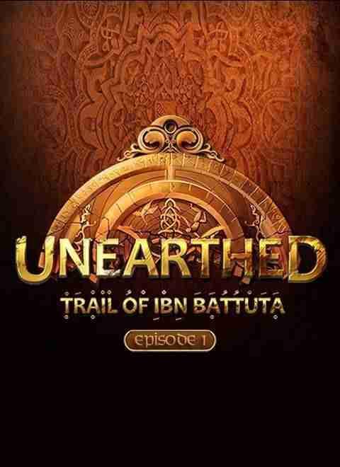 Descargar Unearthed Trail Of Ibn Battuta [MULTI][MACOSX][Episode 1][MONEY] por Torrent